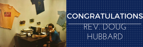 Congratulations Rev. Doug Hubbard